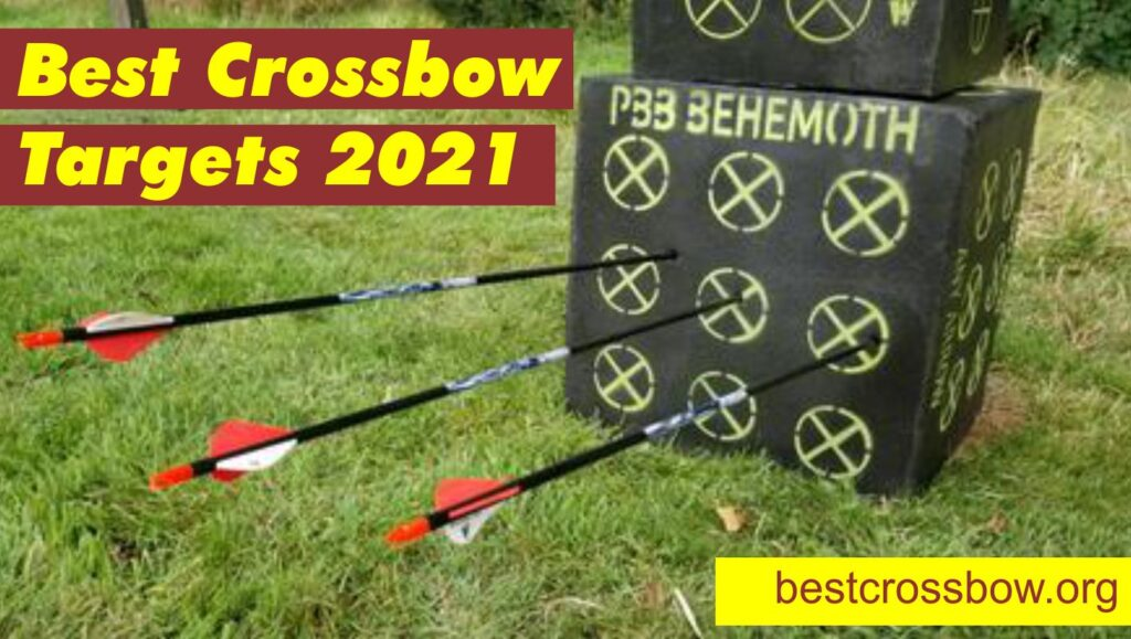 Best Crossbow Targets 2021